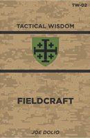 tactical wisdom fieldcraft